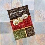 Baharatlı Dünya Tarihi Kitabı; Lezzet Fetihleri